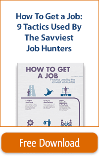 How to Get a Job: 9 Tactics Used by the Savviest Job Hunters banner