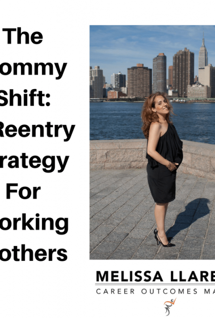 The Mommy Shift: A Reentry Strategy for Working Moms