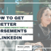 How to get better endorsements on LinkedIn [Facebook LIVE episode #11 on Standing Out]