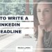 How to make your LinkedIn headline shine  [Facebook LIVE episode #10 on Standing Out]